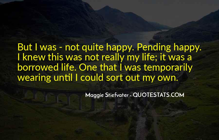 Happy Life Time Quotes #525570