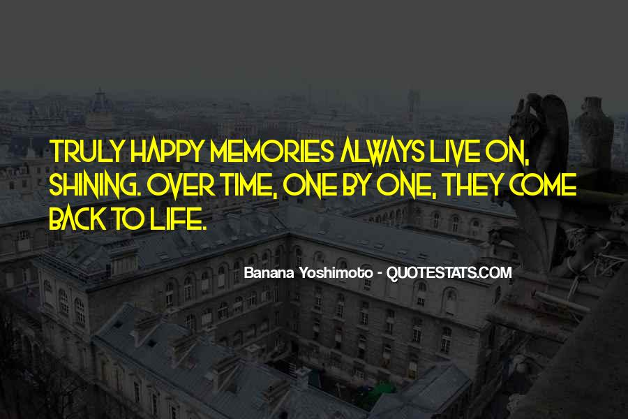 Happy Life Time Quotes #550680
