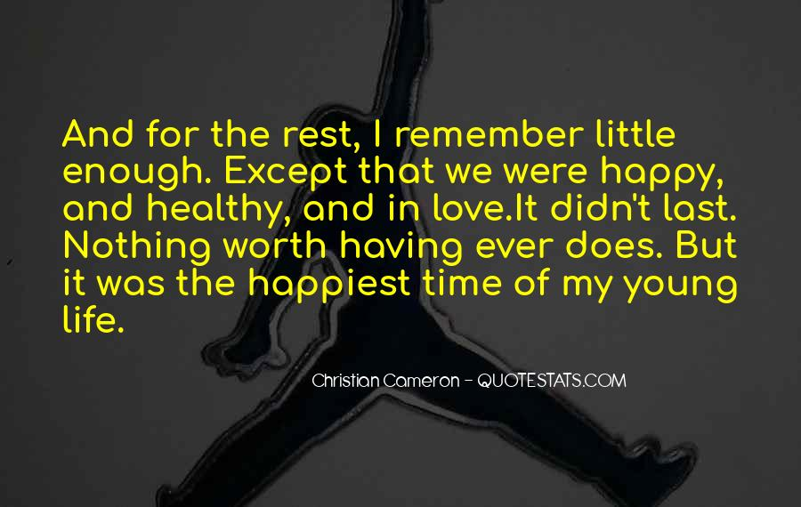 Happy Life Time Quotes #553350