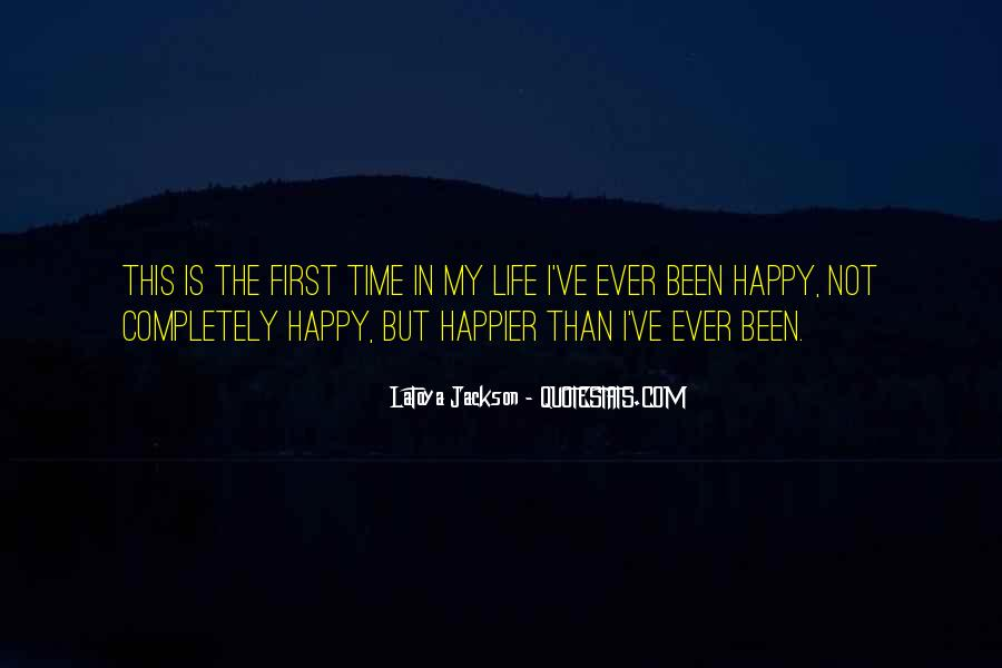 Happy Life Time Quotes #557582