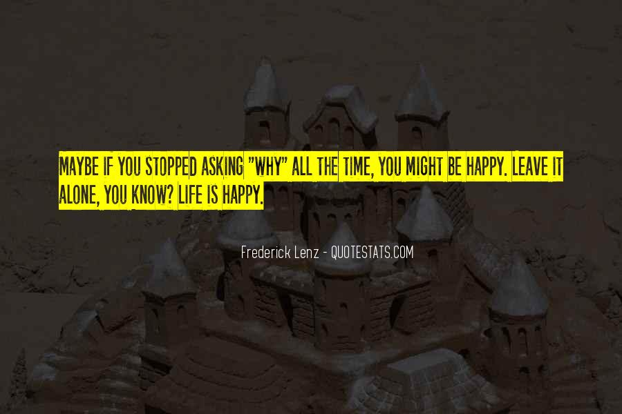 Happy Life Time Quotes #57332