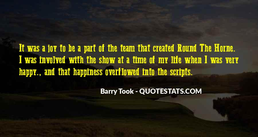Happy Life Time Quotes #581674