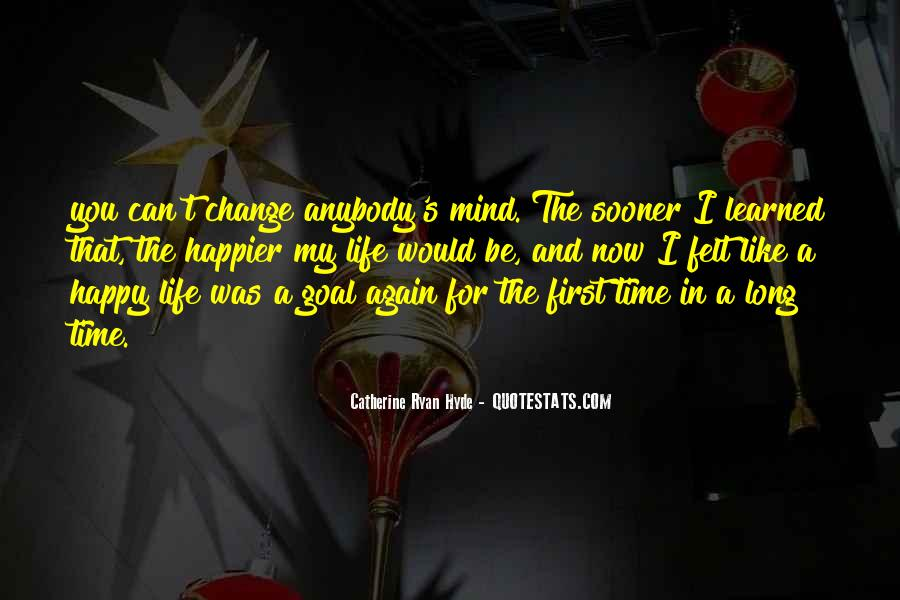 Happy Life Time Quotes #621460