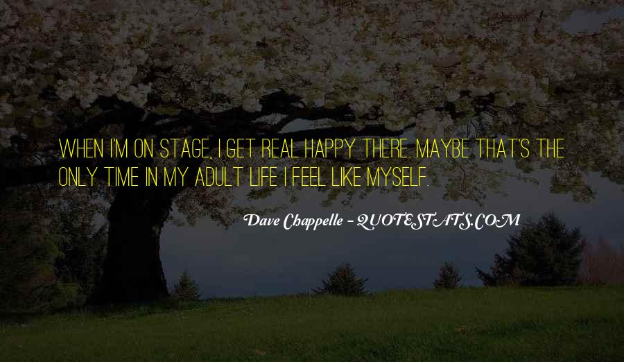 Happy Life Time Quotes #71208