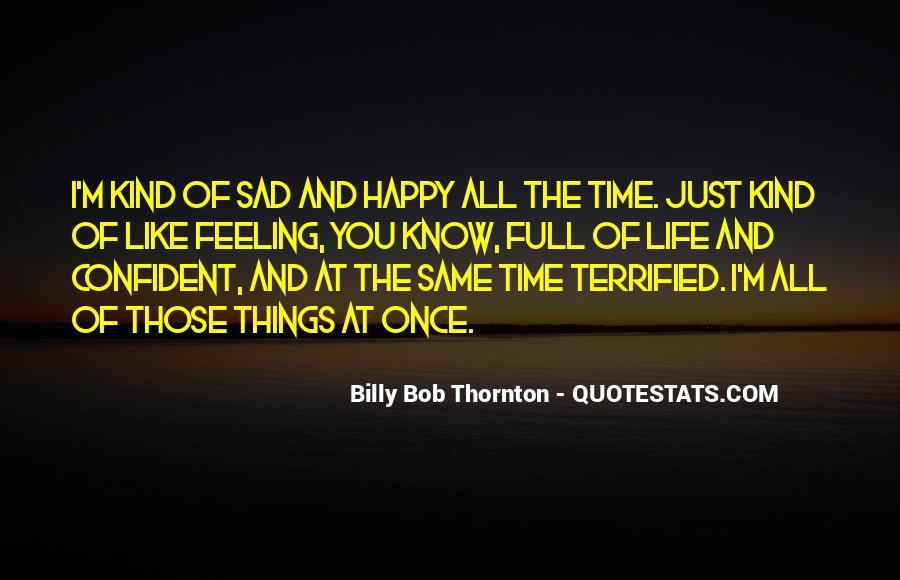 Happy Life Time Quotes #732758