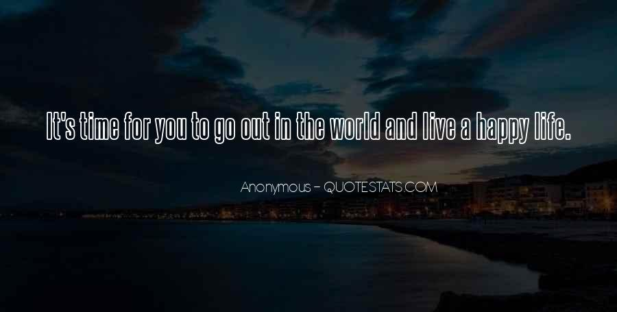 Happy Life Time Quotes #880595