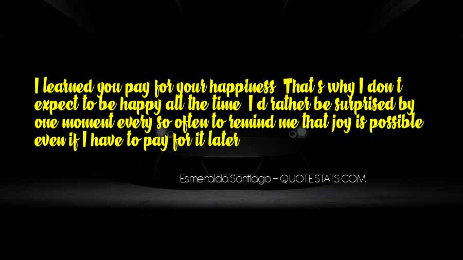 Happy Life Time Quotes #891842