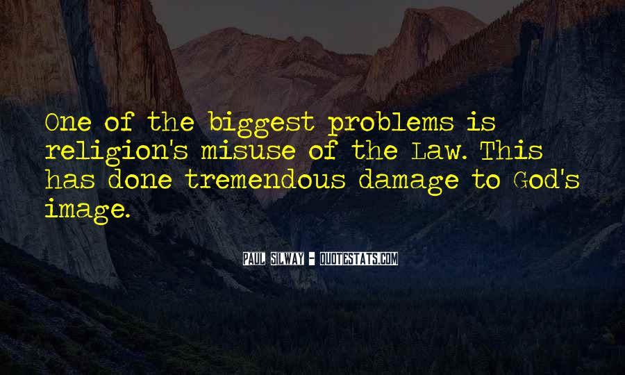 Quotes About The Damage Is Done #1046523