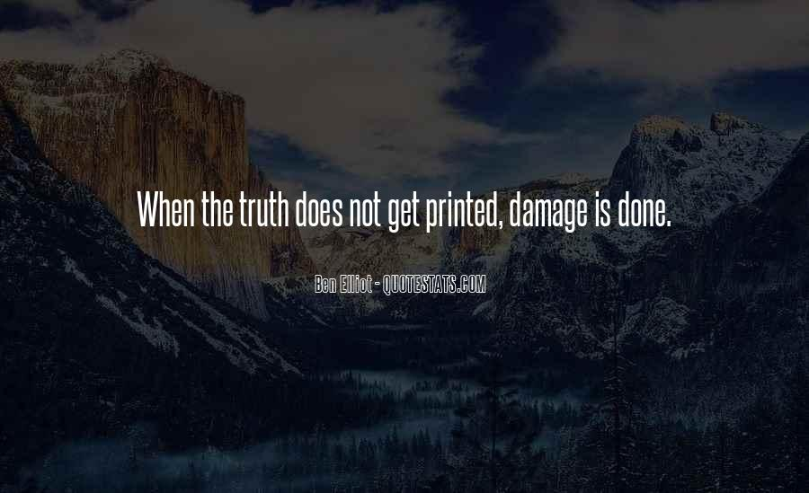 Quotes About The Damage Is Done #1217946