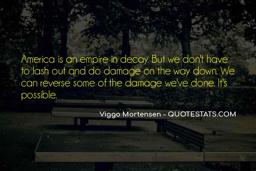 Quotes About The Damage Is Done #602109