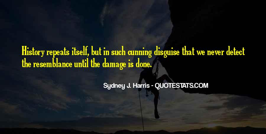 Quotes About The Damage Is Done #706977