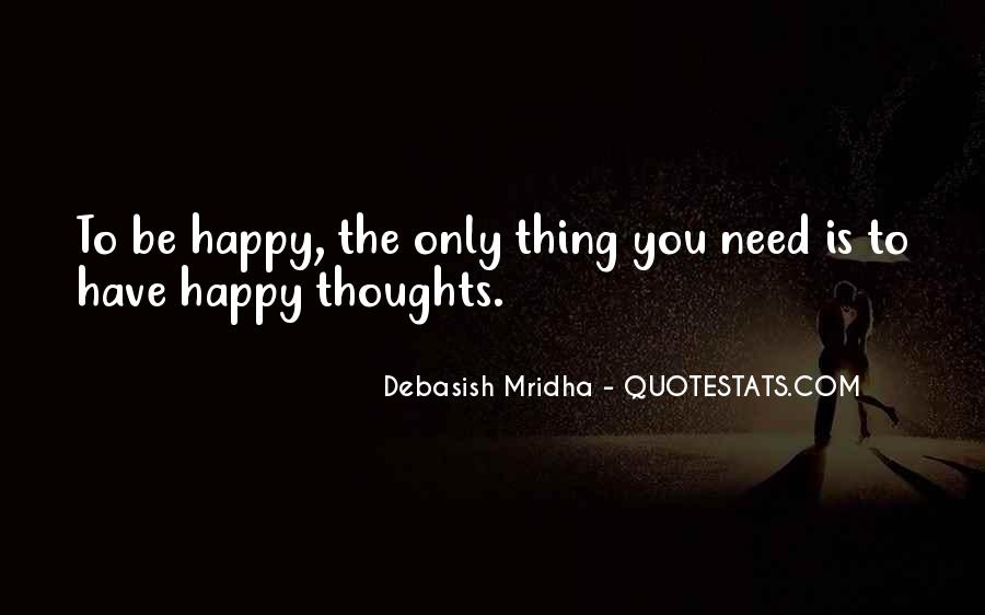 Happy Thoughts Love Quotes #1478108