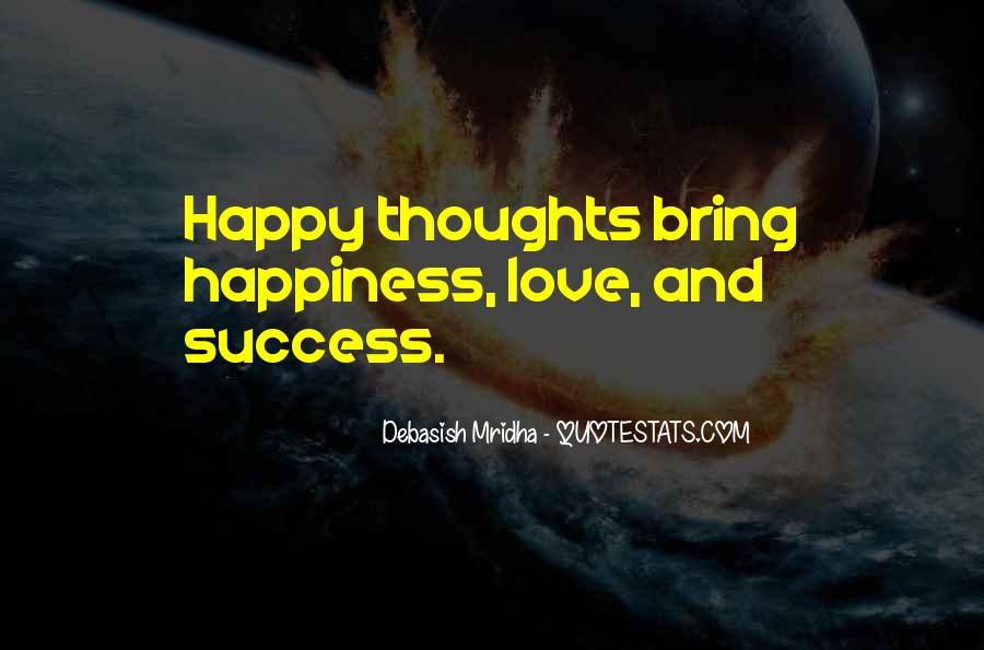 Happy Thoughts Love Quotes #545583