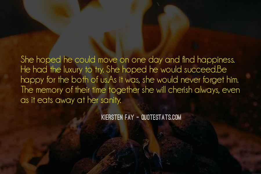 Happy Time Together Quotes #484773