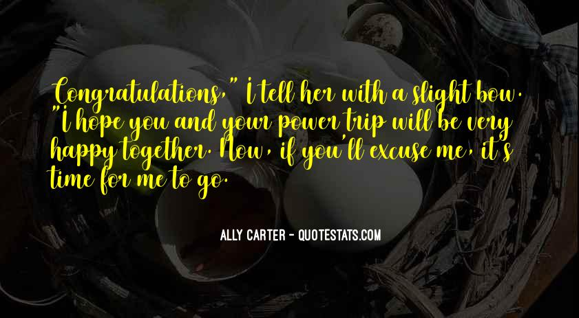 Happy Time Together Quotes #535483