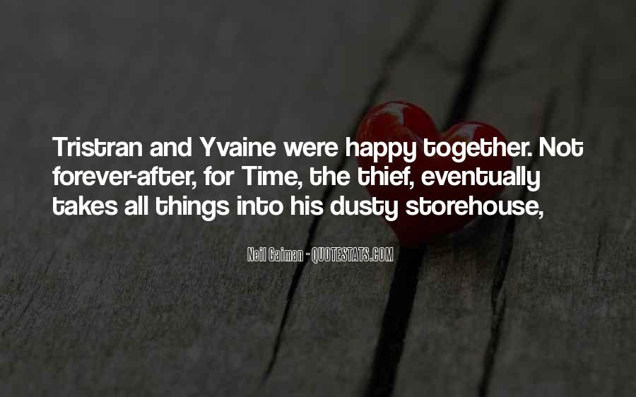 Happy Time Together Quotes #754852