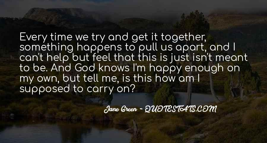Happy Time Together Quotes #856476