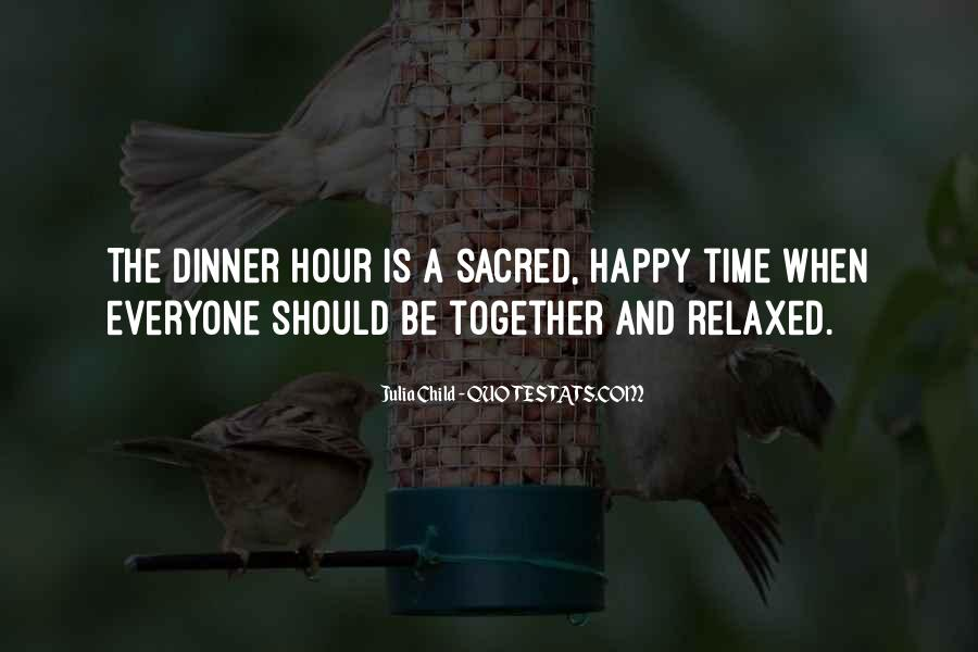 Happy Time Together Quotes #949750