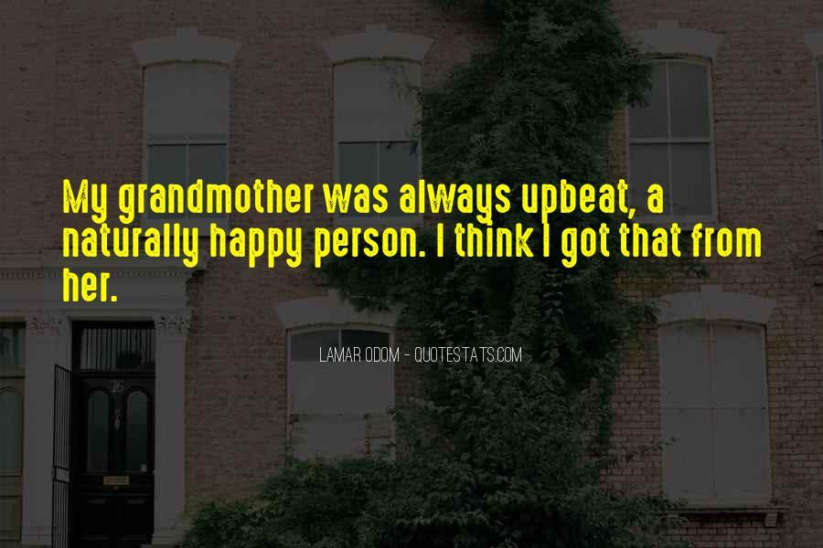 Happy Upbeat Quotes #1866019