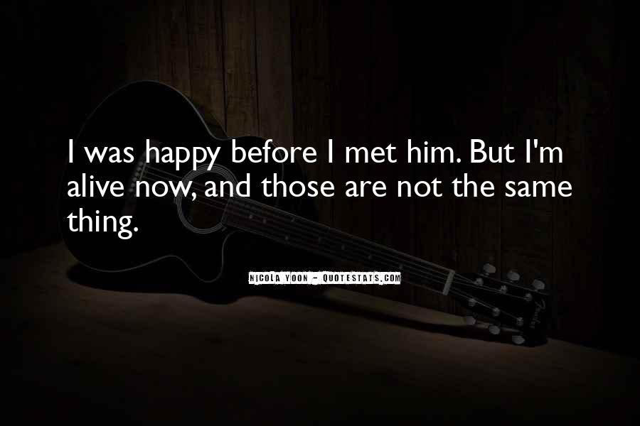 Happy We Met Quotes #1212888