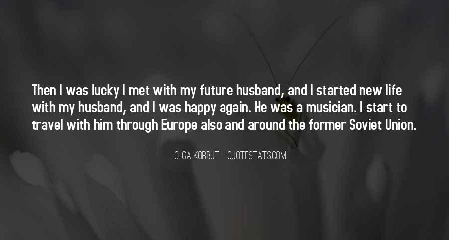 Happy We Met Quotes #1412022