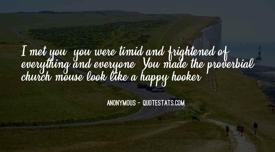 Happy We Met Quotes #1542114