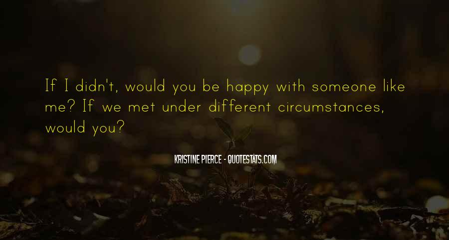 Top 63 Happy We Met Quotes: Famous Quotes & Sayings About ...