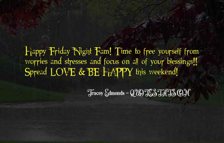 Happy Weekend Quotes #1488489