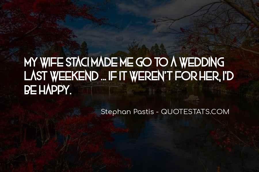 Happy Weekend Quotes #750148