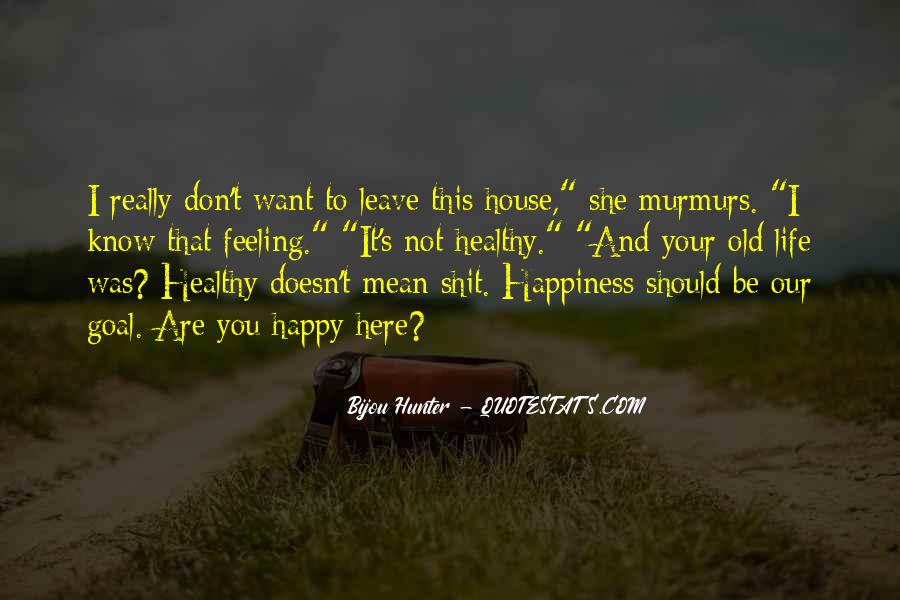 Happy You Are Here Quotes #1439029