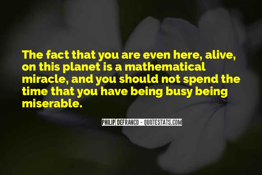 Happy You Are Here Quotes #246221