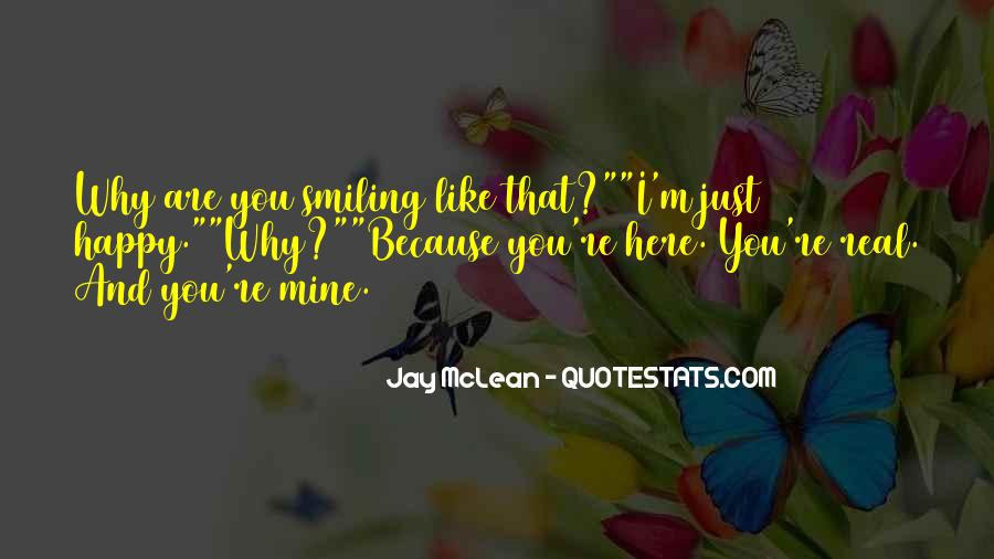 Happy You Are Here Quotes #365849