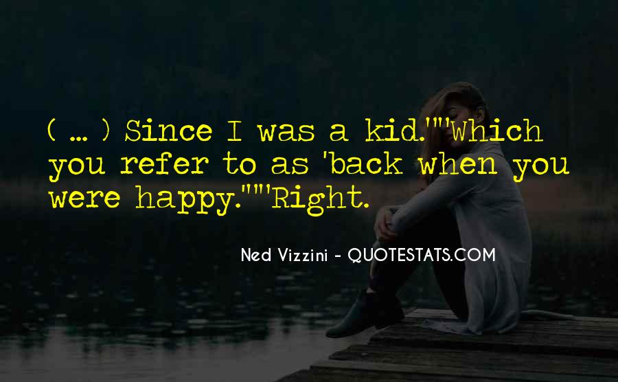 Happy You're Back Quotes #586126
