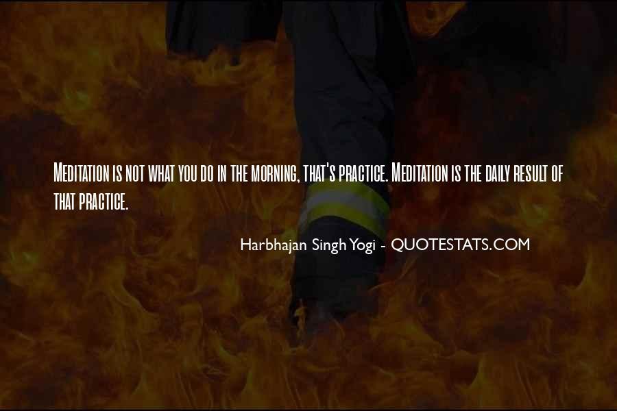 Harbhajan Yogi Quotes #135757