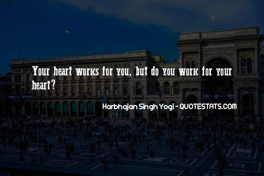 Harbhajan Yogi Quotes #222159