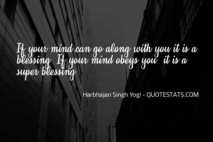 Harbhajan Yogi Quotes #428789