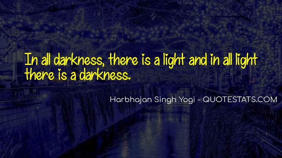 Harbhajan Yogi Quotes #451040