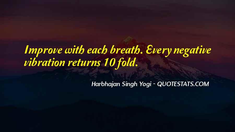 Harbhajan Yogi Quotes #485662