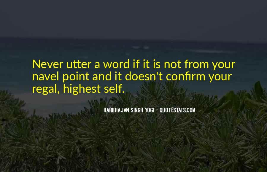 Harbhajan Yogi Quotes #501452