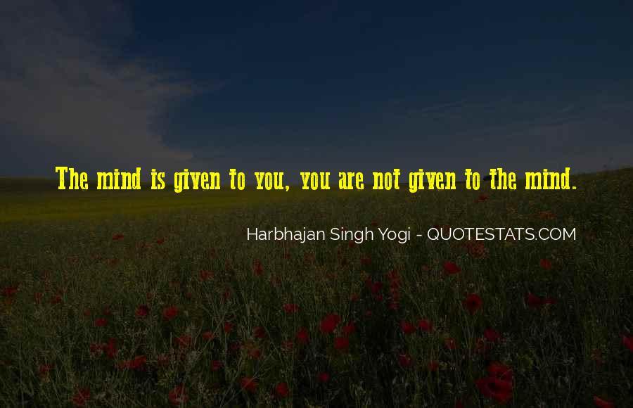 Harbhajan Yogi Quotes #510260