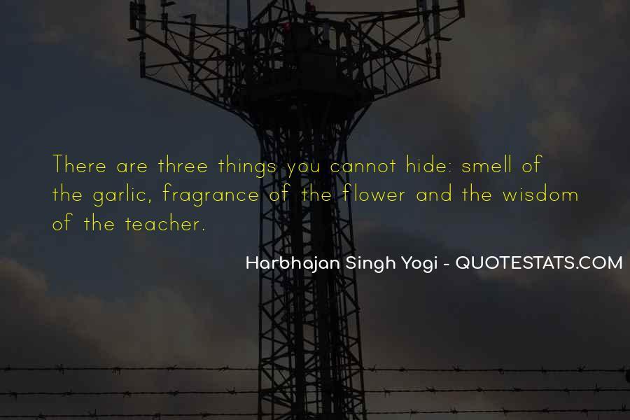 Harbhajan Yogi Quotes #536520