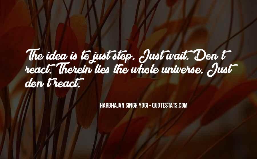 Harbhajan Yogi Quotes #593995