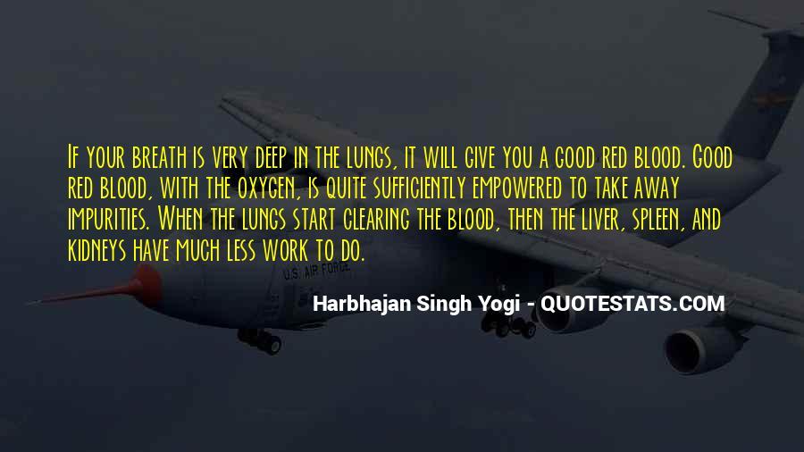 Harbhajan Yogi Quotes #632492