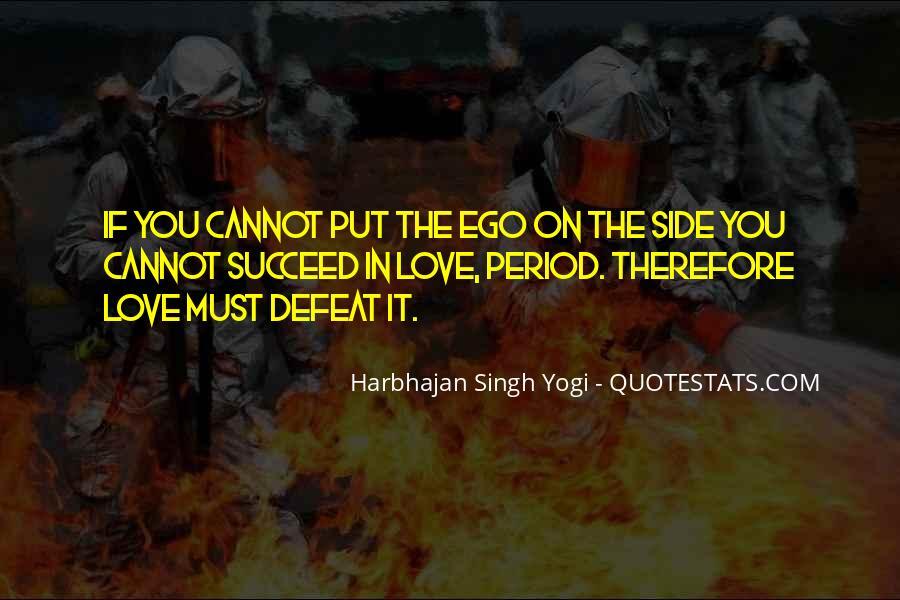 Harbhajan Yogi Quotes #655296