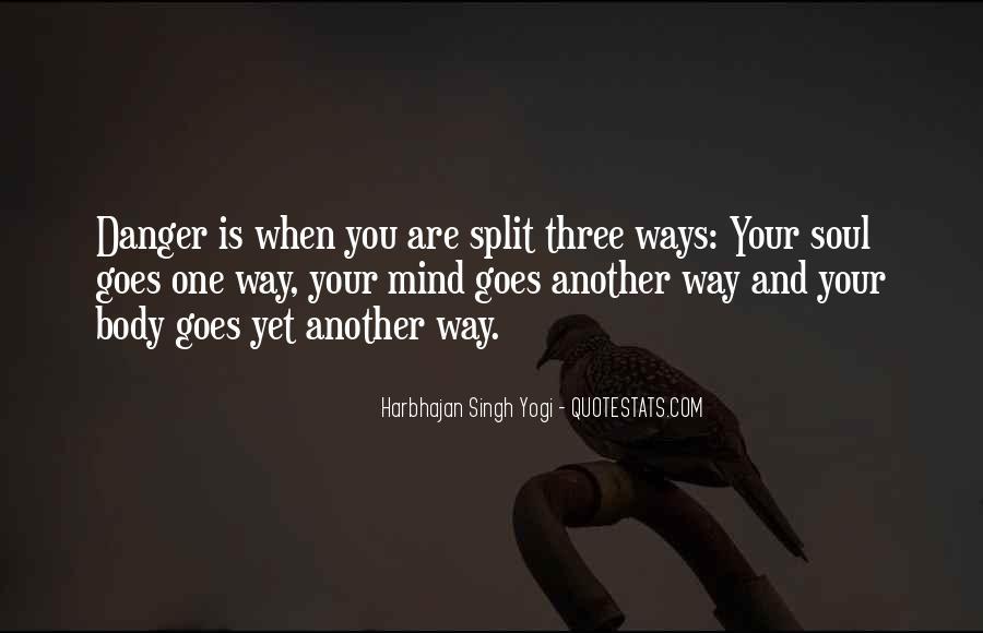 Harbhajan Yogi Quotes #714609