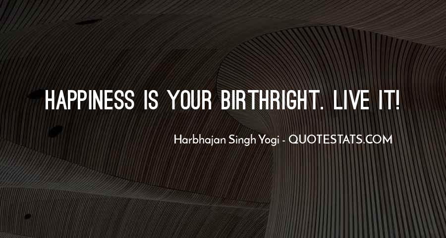 Harbhajan Yogi Quotes #724657