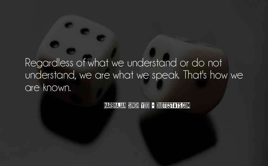 Harbhajan Yogi Quotes #784721