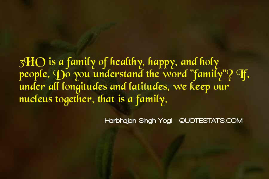 Harbhajan Yogi Quotes #815268