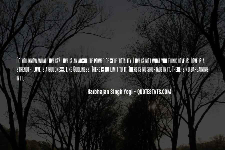 Harbhajan Yogi Quotes #833525