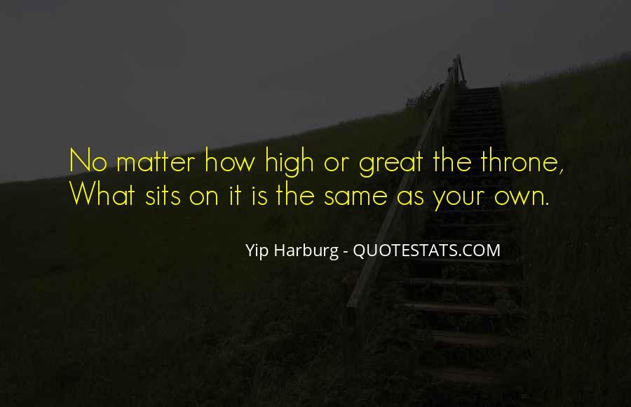 Harburg Quotes #1688413